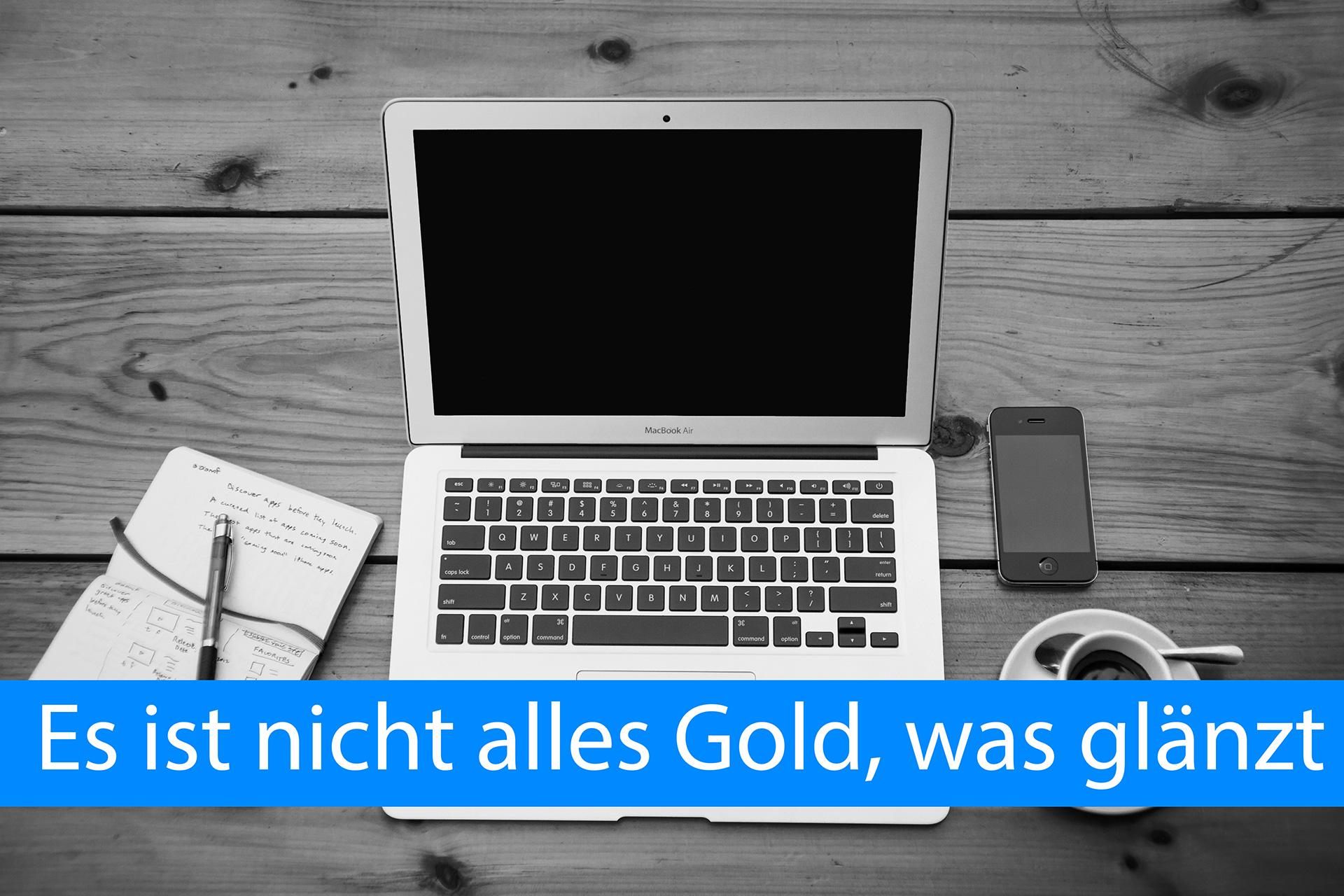 [Blogparade] Es ist nicht alles Gold, was glänzt …