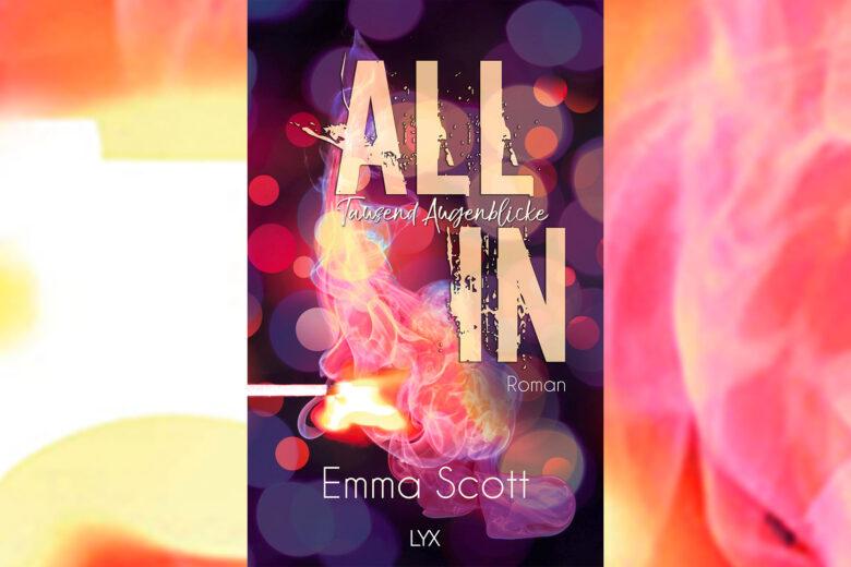 Buchcover: Emma Scott - All in - Tausend Augenblicke