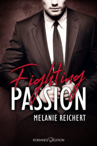 Melanie Reichert - Fighting Passion