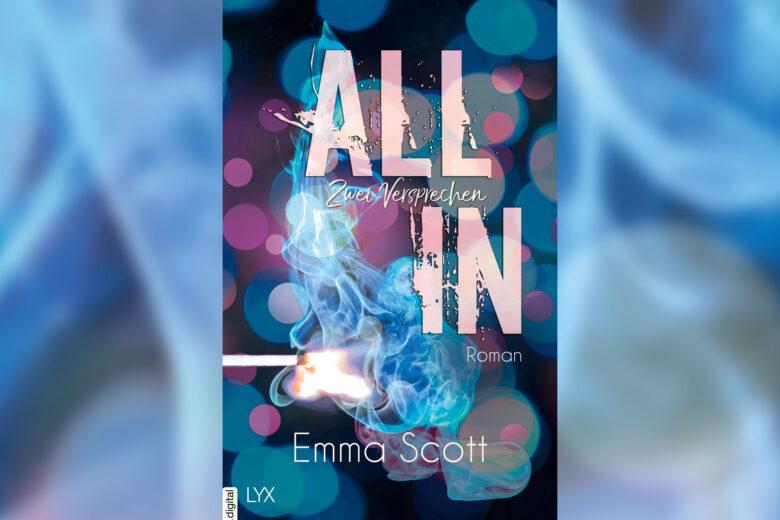 Emma Scott - All In: Zwei Versprechen