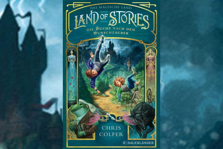 Chris Colfer - Land of Stories 1 - Die Suche nach dem Wunschzauber