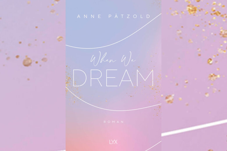 Anne Pätzold - When We Dream