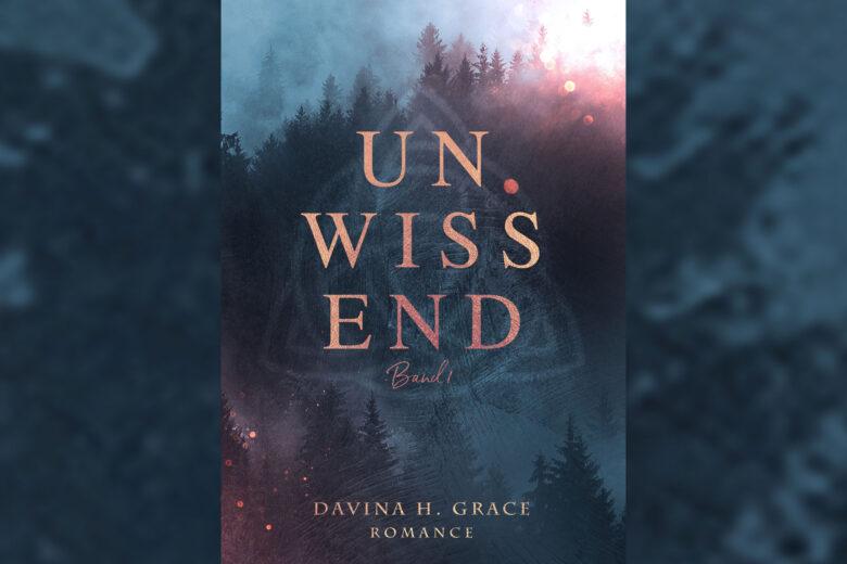 Davina H. Grace - Unwissend
