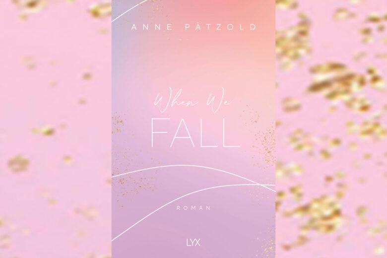 Anne Pätzold - When We Fall